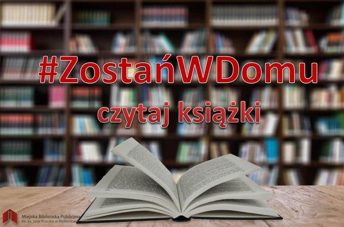 #ZostańWDomu czytaj książki