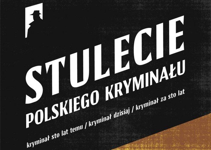 Stulecie polskiego kryminału