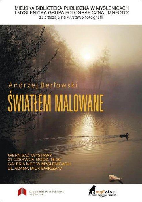 Wystawa Andrzeja Berłowskiego