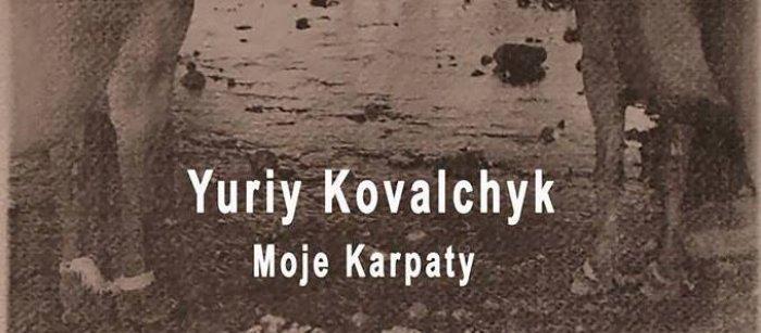 Wystawa Yuriya Kovalchyka